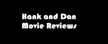 HankDanMovieReviews