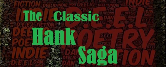 #ClassicHankSaga Friday! – Nina: The Big Story Ruiner (Story #13 in The #HankSaga)– By: @Deeliopunk / @HankSaga