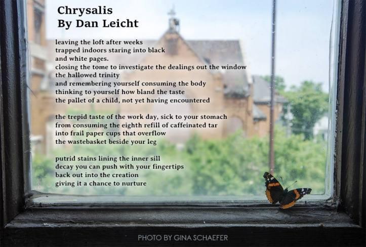 Chrysalis - Poetry - Dan Leicht - Gina Schaefer.jpg